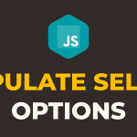 How to Populate Select Options Using Javascript from Array