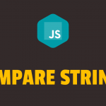 How to Compare Two Strings in Javascript