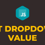 How to Get Selected Option Value from Dropdown List using Javascript