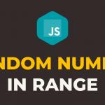 How to Generate Random Numbers in Javascript within Range