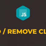 how to add and remove class in javascript