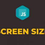 How to Get Screen Size in Javascript